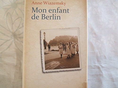 9782298030310: Mon enfant de Berlin