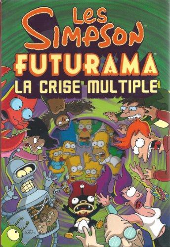 9782298030457: Les Simpson, Futurama : La crise multiple