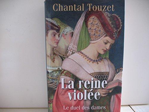 9782298032888: Le duel des Dames tome 2 - La reine violée