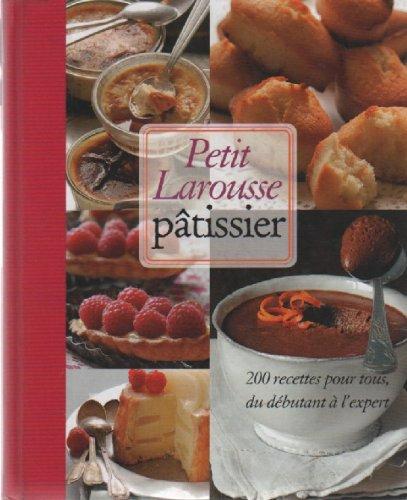 9782298034462: Petit Larousse Patisier