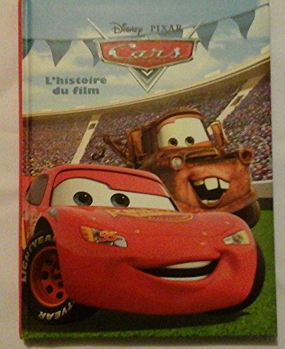 9782298037463: Cars - L'histoire du film
