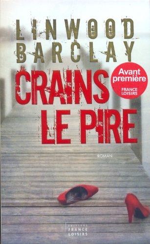 9782298039221: CRAINS LE PIRE [Broché]