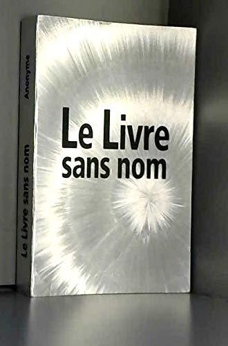 9782298040951: Le Livre Sans Nom