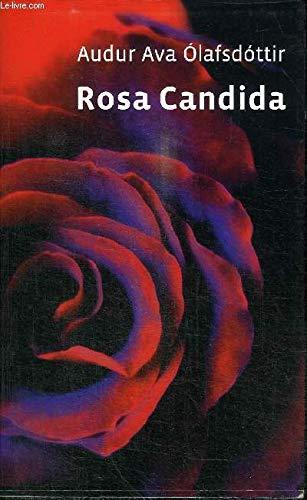 9782298041477: ROSA CANDIDA