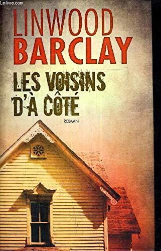 9782298042566: LES VOISINS D A COTE Lindwood Barclay