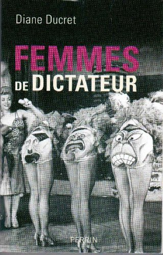 9782298048964: Femmes de Dictateur