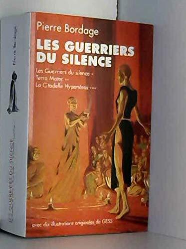 9782298049992: Les guerriers du silence (Les guerriers du silence, Terra Mater, La Citadelle Hyponéros)