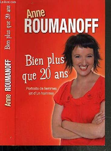 9782298050028: Anne roumanoff bien plus que 20 ans