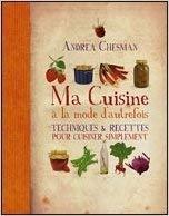 9782298050431: Ma cuisine à la mode d'autrefois. Techniques & recettes pour cuisiner simplement