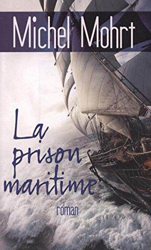 9782298052855: La PRISON MARITIME