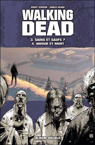 9782298055955: WALKING DEAD - Double Album : 3 > Sains et saufs ? 4 > Amour et mort