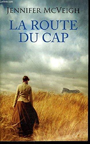 La Route Du Cap (Editions France Loisirs): FRANCE LOISIRS