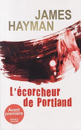 9782298056495: L'Ecorcheur De Portland