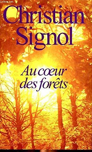 9782298057379: Au coeur des forêts