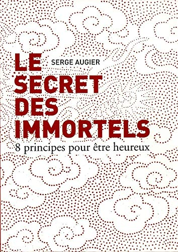9782298058093: Le secret des immortels