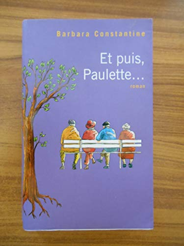 9782298059984: Et puis, Paulette...