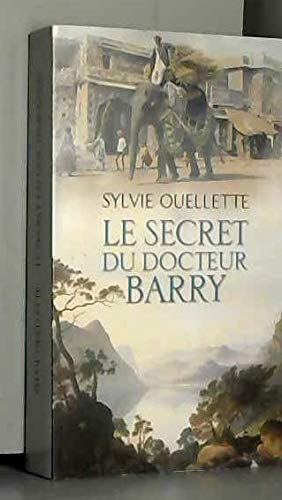 9782298061291: Le secret du docteur Barry