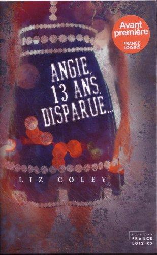 9782298062335: Angie, 13 ans, disparue