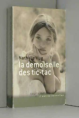 9782298062557: La demoiselle des Tic-tac