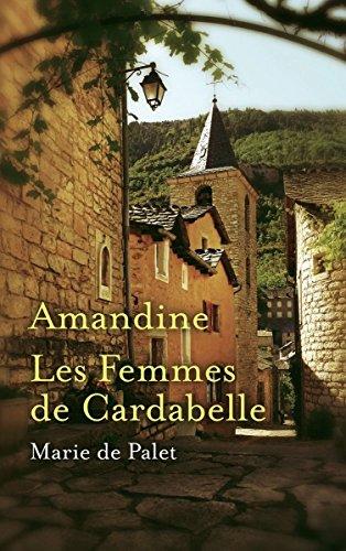 9782298065107: AMANDINE suivi de LES FEMMES DE CARDABELLE