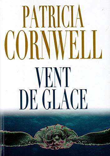 9782298068191: Vent de Glace [Paperback] [Jan 01, 2013] Patricia Cornwell