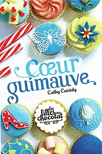 9782298068337: 2. Les filles au chocolat : Coeur guimauve (2)
