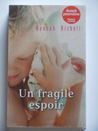9782298069662: Un fragile espoir
