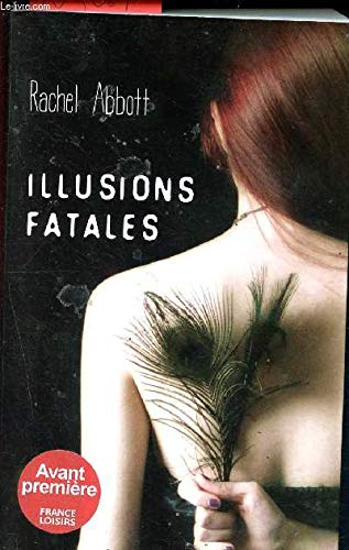 9782298069709: Illusions fatales