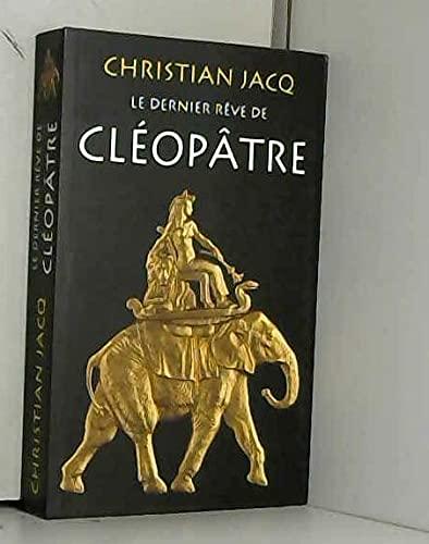 9782298071733: Le dernier rêve de Cléopâtre