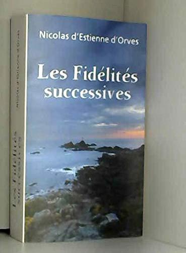 9782298071849: Les Fid�lit�s successives