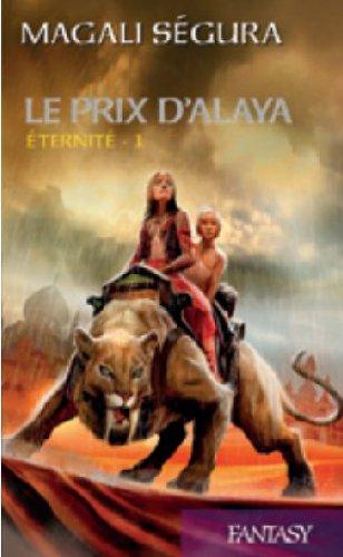 9782298083781: Éternité, tome 1: Le prix d' Alaya