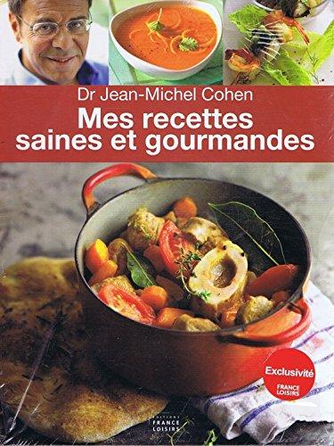 9782298086447: Mes recettes saines et gourmandes