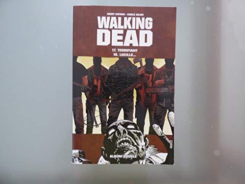 9782298086805: WALKING DEAD T.17 - Terrifiant / T. 18 - Lucille...