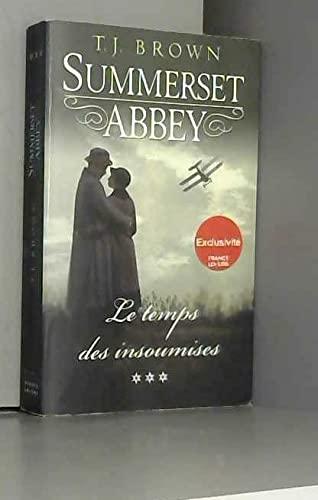 9782298088649: Summerset Abbey, tome 3: Le temps des insoumises