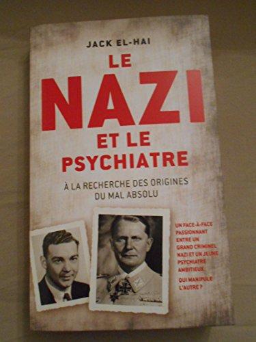 9782298091090: LE NAZI ET LE PSYCHIATRE