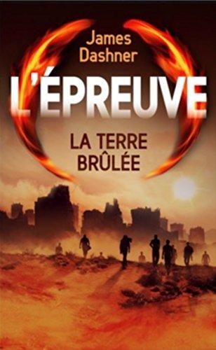 9782298092936: L'EPREUVE LA TERRE BRULEE