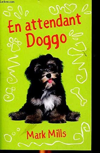 9782298095463: En attendant Doggo