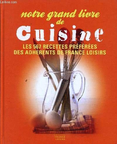 9782298097726: Notre grand livre de cuisine