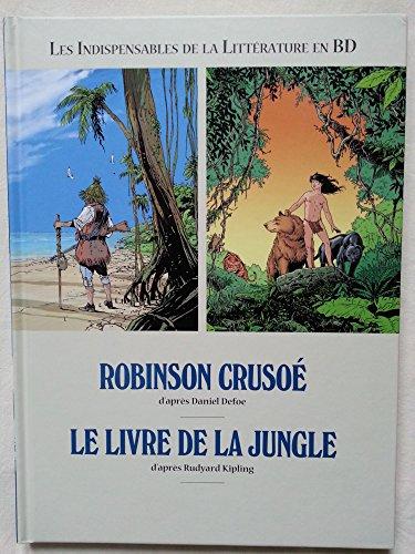 9782298101546: ROBINSON CRUSOE / LE LIVRE DE LA JUNGLE