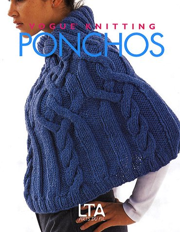 9782299000060: Ponchos : Vogue Knitting