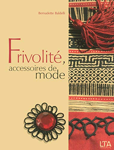 9782299000091: Frivolité, accessoires de mode (French Edition)