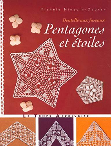 9782299000329: Pentagones et étoiles (French Edition)