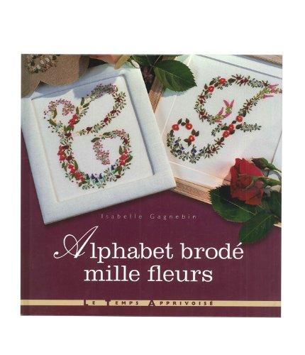 9782299000718: Alphabet brodé mille fleurs