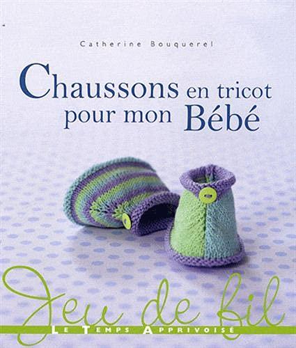 9782299000824: Chaussons en tricot pour mon Bébé (Jeu de fil)