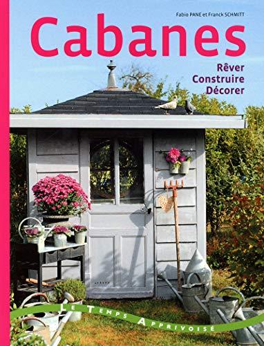 9782299001197: Cabanes - Rêver, construire, décorer