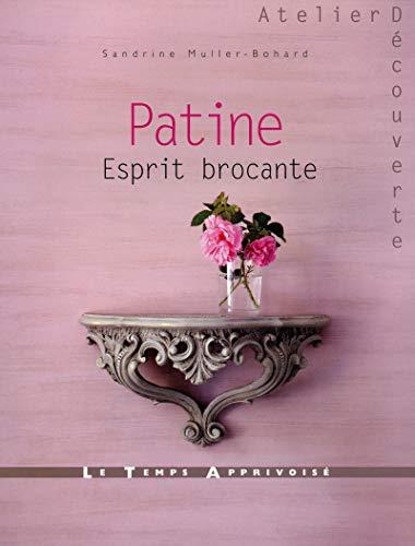 9782299001241: Patine, esprit brocante (Atelier Découverte)