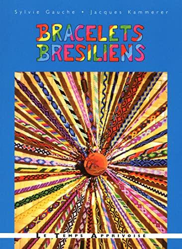 9782299001456: Bracelets brésiliens : Voyage au fil des couleurs