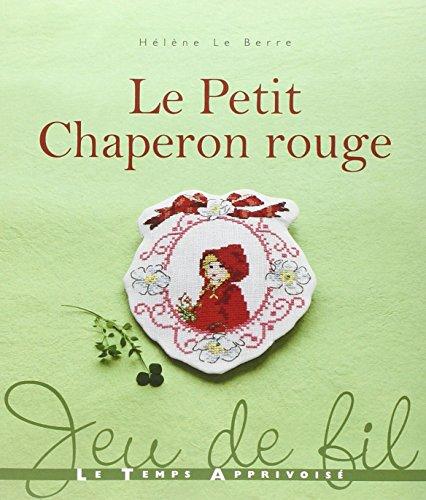 9782299001593: Le petit chaperon rouge
