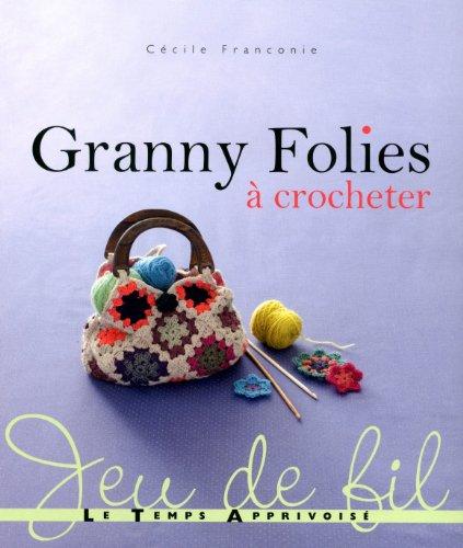 Granny Folies : A crocheter: Cécile Franconie