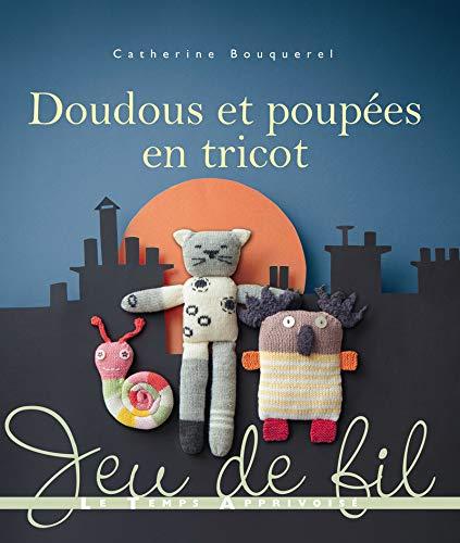 9782299001975: Doudous Et Poupees En Tricot